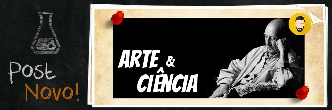 ciência e arte