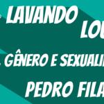 lavando-a-louca-sexo-genero-sexualidade